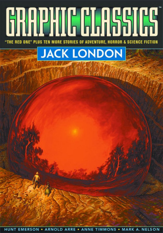 Graphic Classics Vol. 5: Jack London