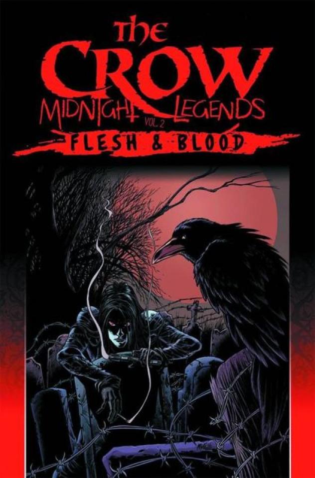 The Crow: Midnight Legends Vol. 2: Flesh & Blood