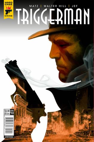 Hard Case Crime: Triggerman #3 (Rodriguez Cover)