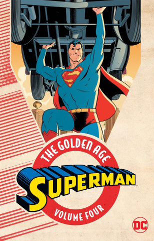 Superman: The Golden Age Vol. 4