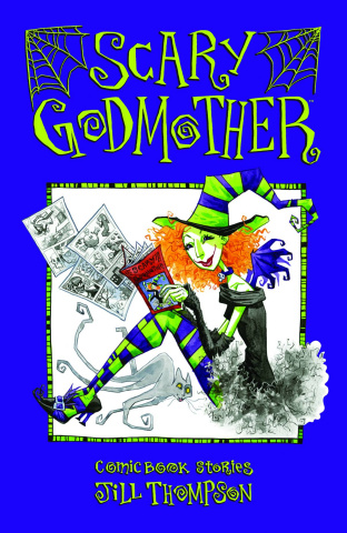 Scary Godmother: Comic Book Stories