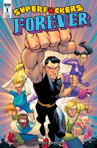 Super F*ckers Forever #1 (Subscription Cover)