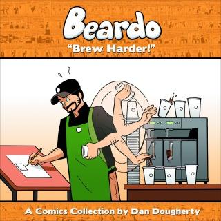 "Beardo Vol. 2: ""Brew Harder!"""