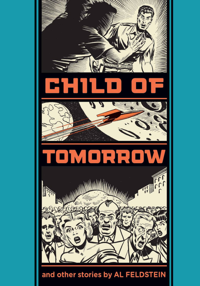 Al Feldstein: Child of Tomorrow