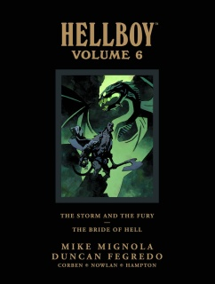 Hellboy Vol. 6: The Storm and the Fury & The Bride of Hell