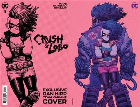 Crush & Lobo #1 (Team Dan Hipp Card Stock Cover)