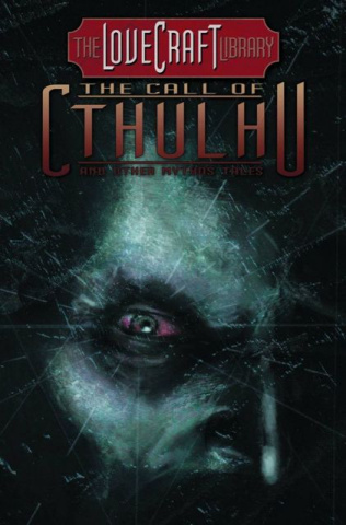 The Lovecraft Library Vol. 2: The Call of Cthulhu & Other Tales
