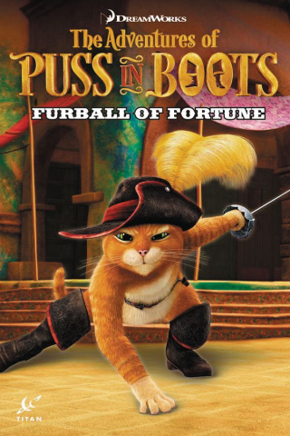 The Adventures of Puss in Boots Vol. 1: Furball of Fortune