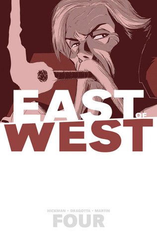 East of West Vol. 4: Who Wants War?