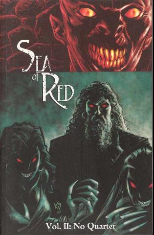 Sea of Red Vol. 2: No Quarter