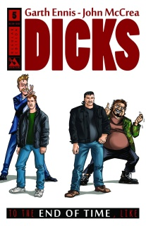Dicks: To the End of Time, Like #5