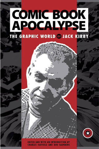 Comic Book Apocalypse: The Graphic World of Jack Kirby