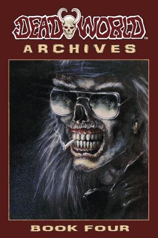 Deadworld Archives Book 4