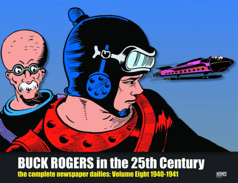Buck Rogers in the 25th Century: The Complete Dailies Vol. 8: 1940-1941