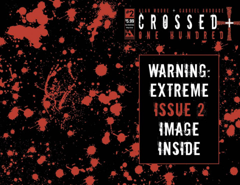 Crossed + One Hundred #2 (New World Order Cover)