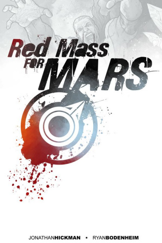 Red Mass For Mars Vol. 1