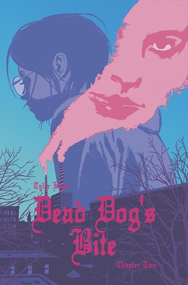 Dead Dog's Bite #2 (Hixson Cover)
