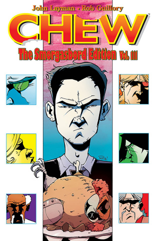 Chew Vol. 3 (The Smorgasbord Edition)