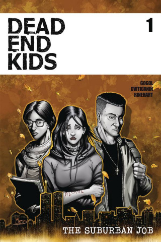 Dead End Kids: The Suburban Job #1 (Criss Cover)