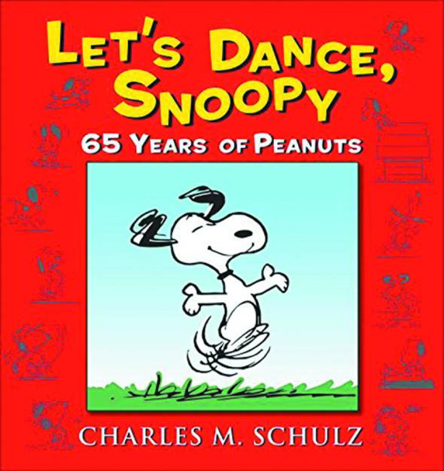 Let's Dance, Snoopy: 65 Years of Peanuts