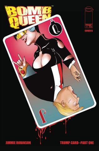 Bomb Queen: Trump Card #1 (Robinson Cover)