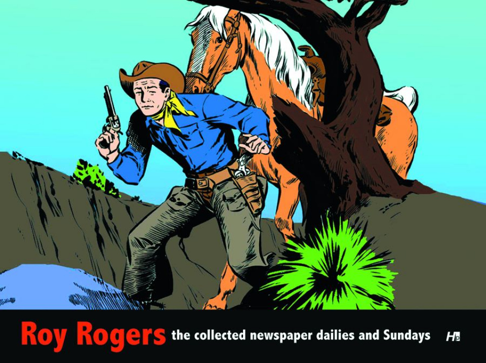 Roy Rogers: The Collected Newspaper Dailies and Sundays