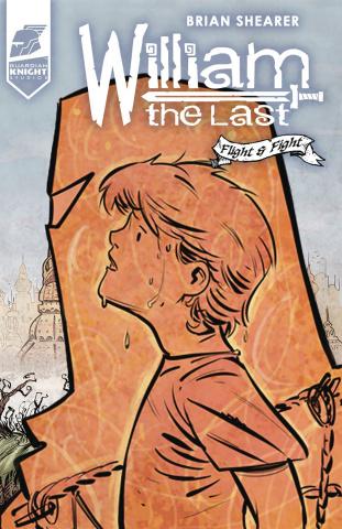 William the Last: Fight & Flight #2