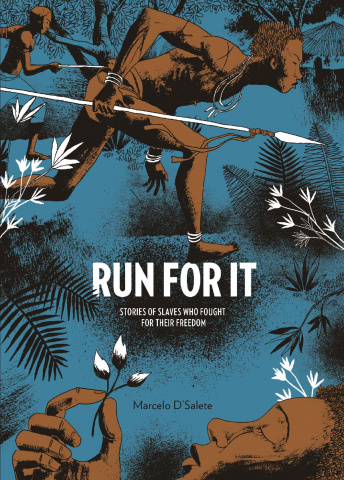 Run For It: Slaves Who Fought For Their Freedom