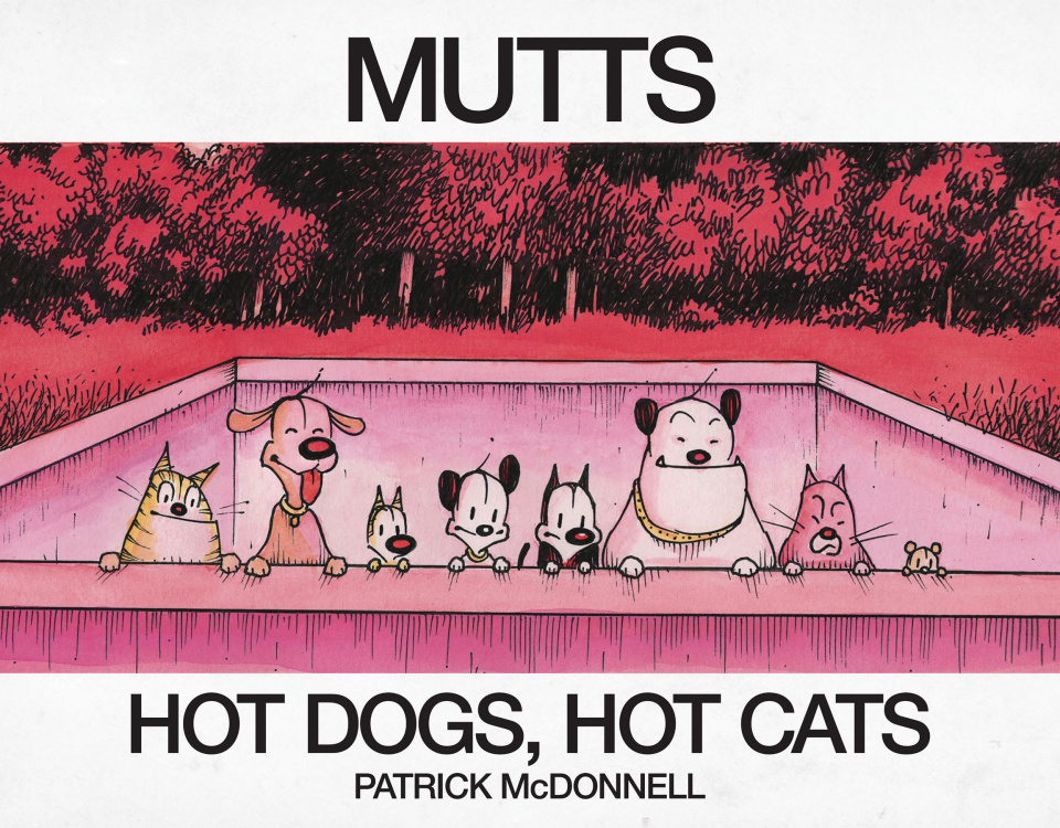 Mutts: Hot Dogs, Hot Cats