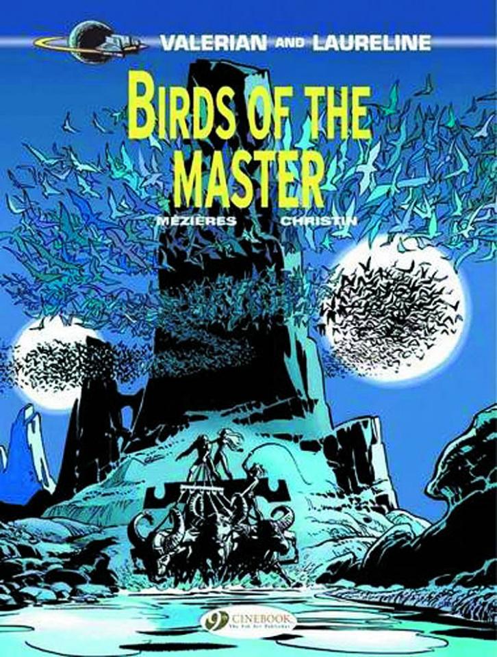 Valerian Vol. 5: Birds of the Master