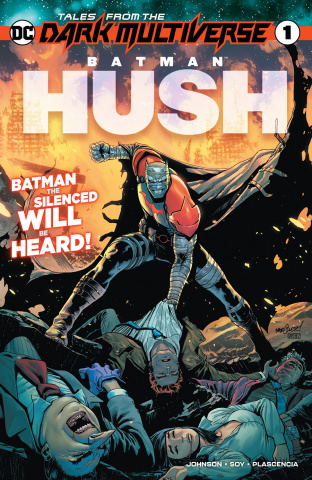 Tales From the Dark Multiverse: Batman - Hush #1