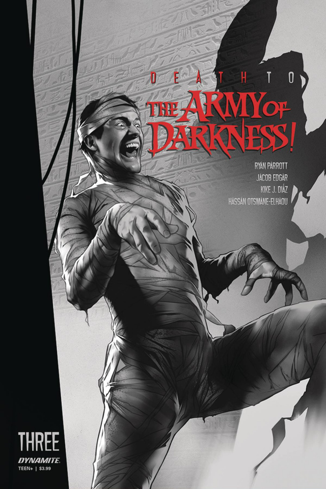 Death to the Army of Darkness #3 (30 Copy Oliver B&W Cover)