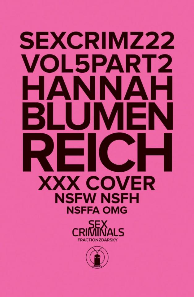Sex Criminals #22 (XXX Hannah Blumenreich Cover)