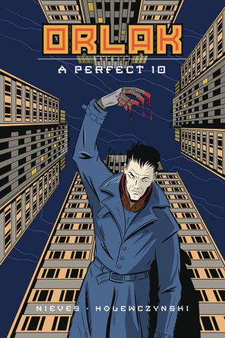 Orlak: A Perfect 10 Vol. 1
