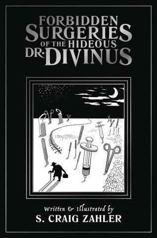 Forbidden Surgeries of the Hideous Dr. Divinus
