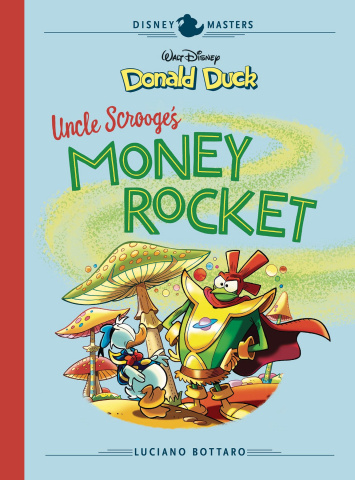 Disney Masters Vol. 2: Uncle Scrooge's Money Rocket