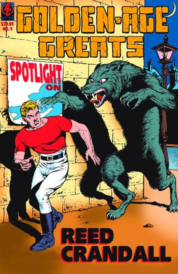 Golden Age Greats Vol. 5: Spotlight on Reed Crandall