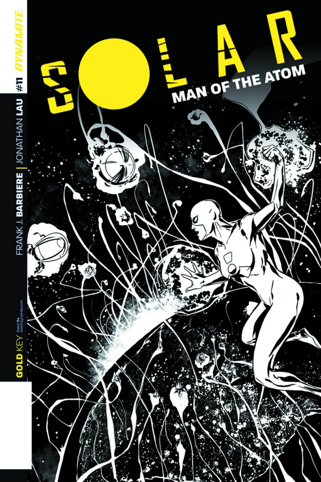 Solar: Man of the Atom #11 (10 Copy Laming B&W Cover)