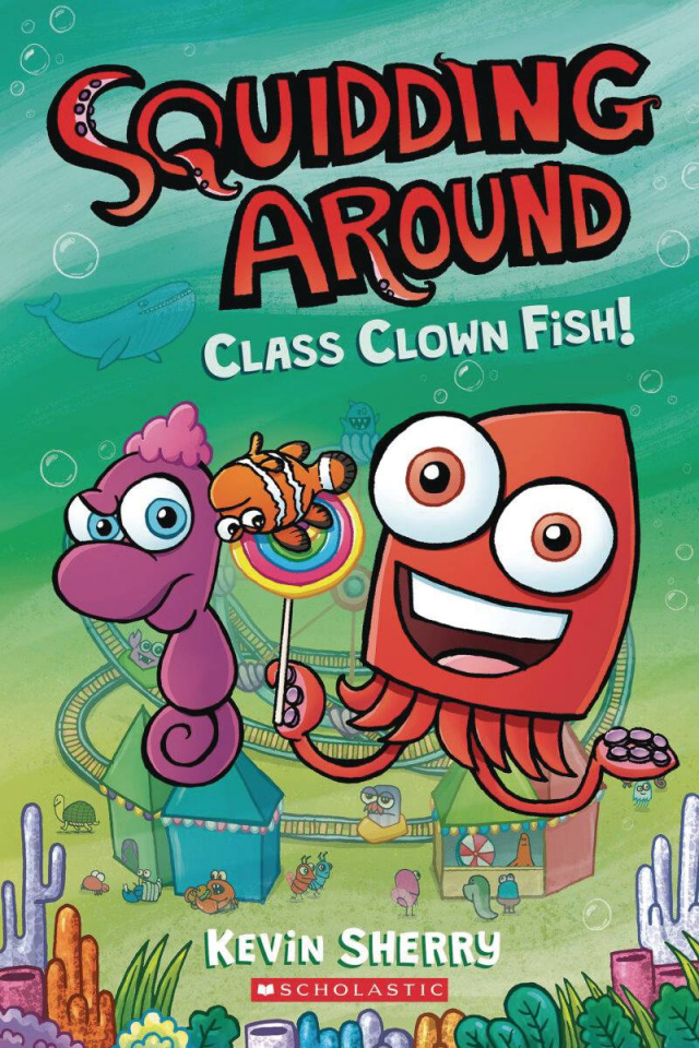 Squidding Around Vol. 2: Class Clown Fish