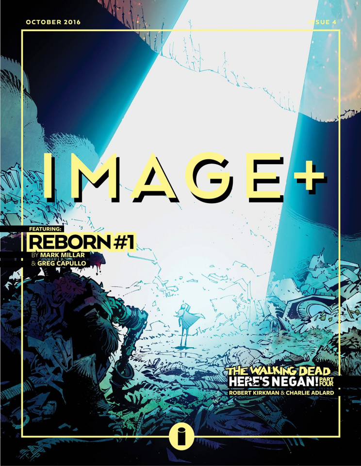 Image Plus #4 (The Walking Dead: Here's Negan, Pt. 4)