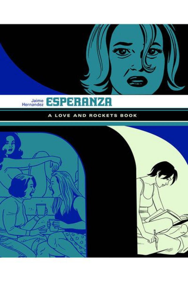 Esperanza: A Love & Rockets Book
