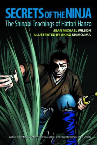 Secrets of Ninja: The Shinobi Teachings of Hattori Hanzo