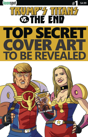 Trump's Titans vs. The End #1 (Fake News Cover)
