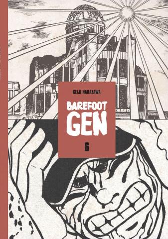 Barefoot Gen Vol. 6