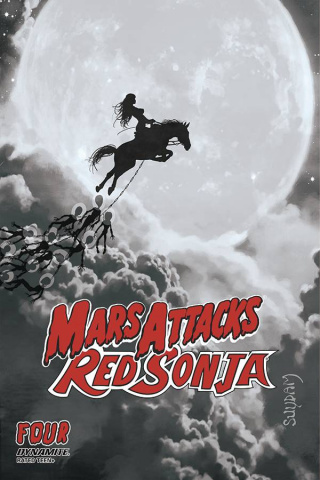 Mars Attacks / Red Sonja #4 (15 Copy Suydam B&W Cover)