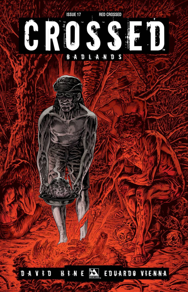 Crossed: Badlands #17 (Red Crossed Cover)