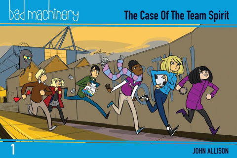 Bad Machinery Vol. 1