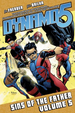 Dynamo 5 Vol. 5: Sins of the Father