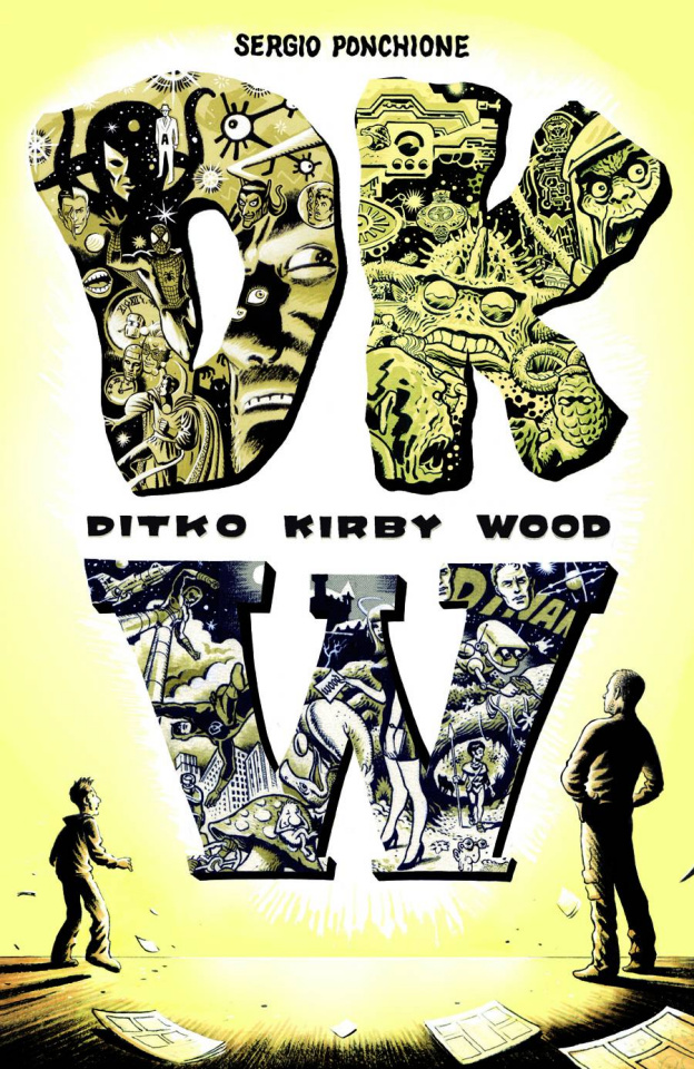 DKW: Ditko Kirby Wood