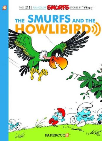 The Smurfs Vol. 6: Smurfs & Howlibird